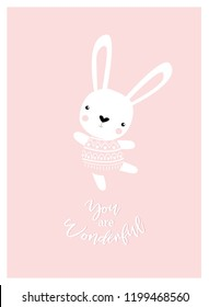 """Vector poster with a rabbit """"you are wonderful."""" Bunny is dancing. Pink cartoon bunny. Bunny girl."""