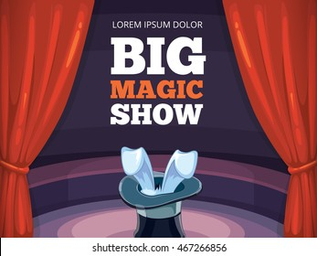 vector poster template. Invitation for magic or circus show. Illustration with red curtain, big arena of circus and conjurer cylinder.