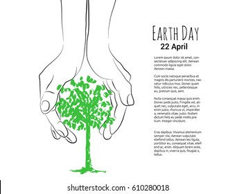 a vector poster or template to world earth day showing hand drawn hands and a green tree silhouette