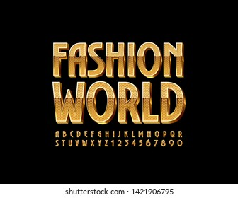 Vector premium banner Fashion World. Glamour 3D Font. Golden elite Alphabet Letters and Numbers