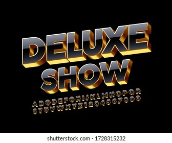Vector premium poster Deluxe Show with Black and Golden Font. Luxury 3D Alphabet Letters and Numbers