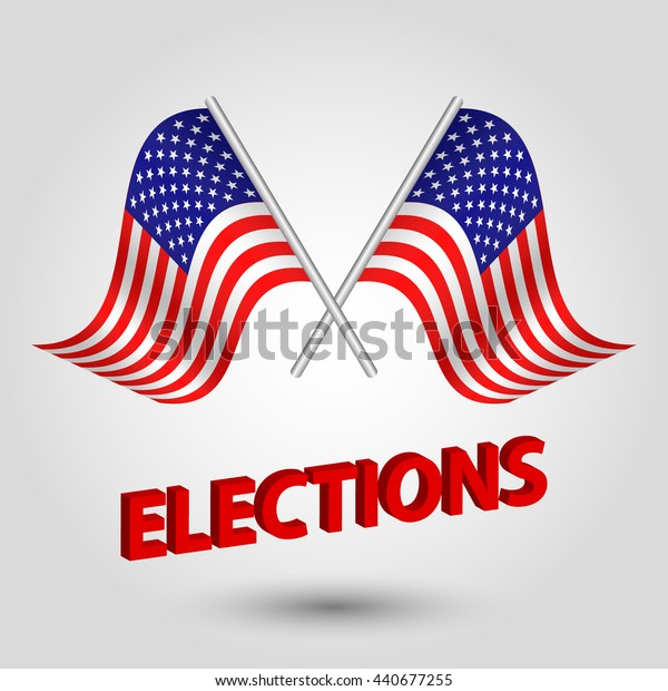 vector presidential elections in USA - two crossed flags of united states of america