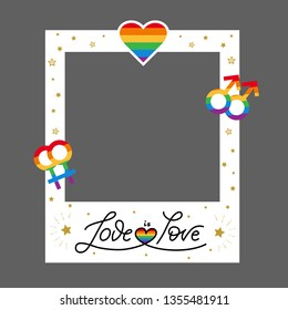 Vector pride frame. LGBT symbols. Love wins, heart, flag in rainbow colors. Gay, lesbian parade signl. Good for selfie. Homosexual icon and logo.