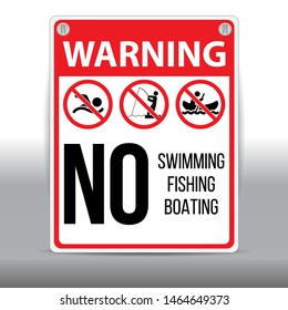 Vector of prohibition sign: Warning - No Swimming, Fishing, Boating. Eps 10 vector illustration.