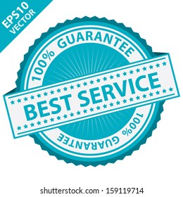 Vector : Quality Management Systems, Quality Assurance and Quality Control Concept Present By Blue Best Service Label With 100 Percent Guarantee Text Around Isolated on White Background