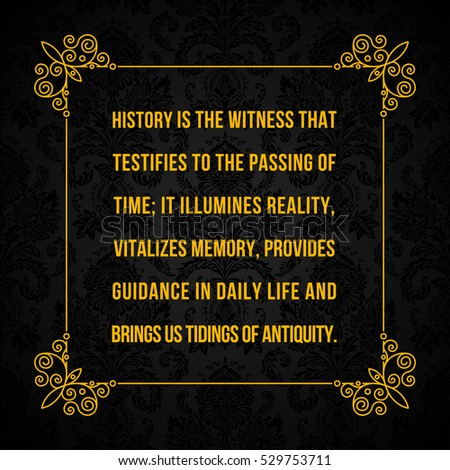 18dbb9ab3 Vector Quote History Witness That Testifies Stock Vector (Royalty ...