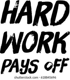 Vector Quote isolated on white background - Hard Work pays off
