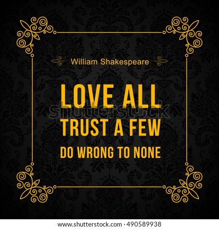 Vector Quote Love All Trust Few Stock Vector Royalty Free