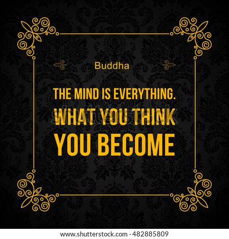 Vector Quote Mind Everything What You Stock Vector Royalty Free