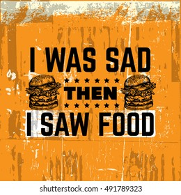Vector quote typographical background about fast food. Illustration of burger in hand drawn sketch realistic style. Template for card banner poster print for t-shirt