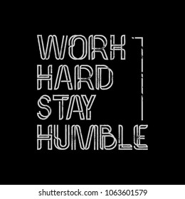 Vector Quote WORK HARD STAY HUMBLE