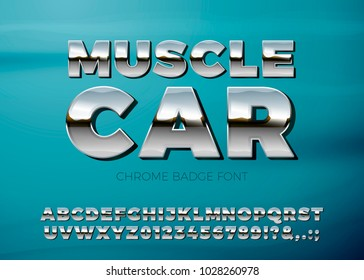 Vector realistic chrome muscle car font, on a bright blue car background. For badges, posters etc.