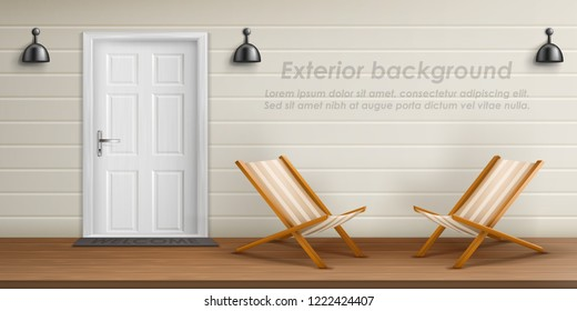Vector realistic exterior background with veranda facade. Empty terrace with front door, white wall and wooden chaise lounge. Porch of country cottage, place for rest outdoor in private house