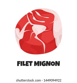 Vector Realistic Illustration of Filet Mignon. Slice of Steak, Uncooked Fresh Meat. Template for Meat Business Shop, Market, Restaurant, Banner, Poster. Ingredient of Carnivore Diet in Flat Style