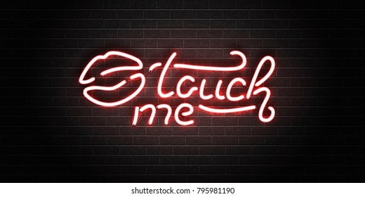 Vector realistic isolated erotic neon sign of Touch Me lettering with lipstick kiss for decoration and covering on the wall background. Concept of erotic show and night club.
