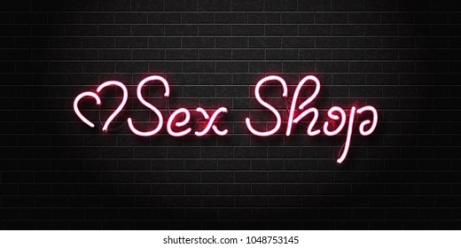 Vector realistic isolated neon sign of Sex Shop lettering logo with hearts for decoration and covering on the wall background. Concept of night club and erotic show.
