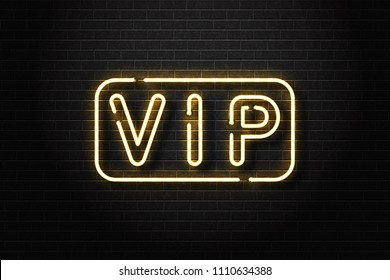 Vector realistic isolated neon sign of VIP logo for decoration and covering on the wall background. Concept of private room, luxury and night club.
