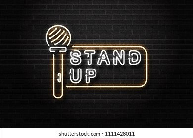 Vector realistic isolated neon sign of stand up logo for decoration and covering on the wall background. Concept of comedy show and perfomance.
