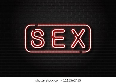 Vector realistic isolated neon sign of Sex logo for decoration and covering on the wall background. Concept of night club and erotic show.