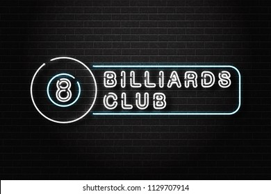 Vector realistic isolated neon sign for billiards logo for decoration and covering on the wall background. Concept of game sport and billiards club.