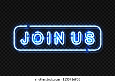 Vector realistic isolated neon sign of Join Us lettering logo for decoration and covering on the transparent background. Concept of hiring and cv.