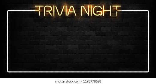 Vector realistic isolated neon sign of Trivia Night frame logo for decoration and covering on the wall background.