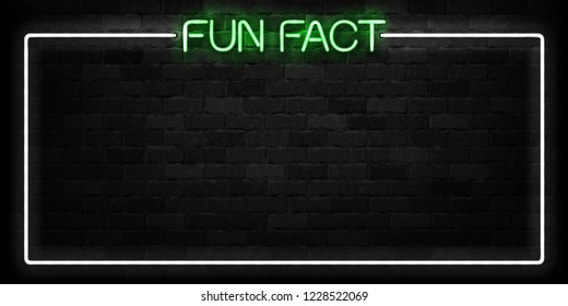 Vector realistic isolated neon sign of Fun Fact frame logo for decoration and covering on the wall background.