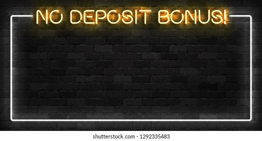 Vector realistic isolated neon sign of No Deposit Bonus frame logo for template decoration and layout covering on the wall background. Concept of slot machine and free spins offer.