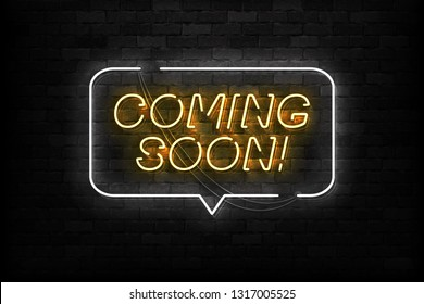 Vector realistic isolated neon sign of Coming Soon logo for template decoration and layout covering on the wall background.