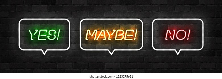 Vector realistic isolated neon sign of Yes, Maybe and No logo for template decoration and covering on the wall background.