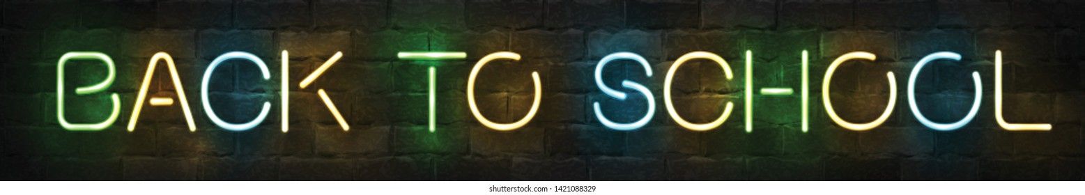 Vector realistic isolated neon sign of Back To School logo for template decoration and invitation covering on the wall background. Concept of education.