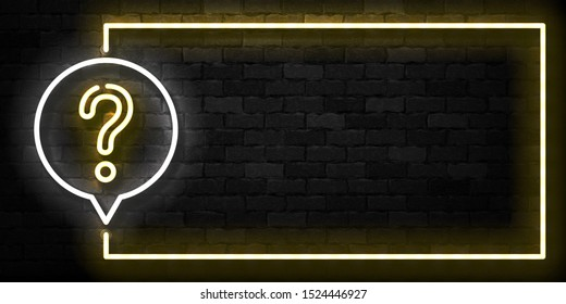 Vector realistic isolated neon sign of Question frame logo for template decoration and covering on the wall background. Concept of trivia and did you know quiz.