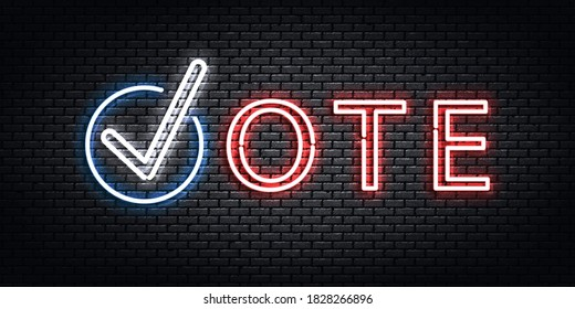 Vector realistic isolated neon sign of Vote logo for invitation flyer design.