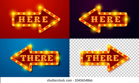Vector realistic set of glowing signs with lamps, arrow on different backgrounds with words Here and There.