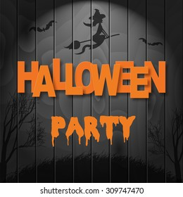 Vector realistic template for HALLOWEEN PARTY. Dark wooden texture with witch, bats and scary trees.