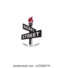 Vector Rebel Street logo template with road street sign and torch isolated on white background