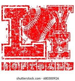 Vector red inscription love softball with ball in grunge frame. Design for tattoo or print t-shirt.