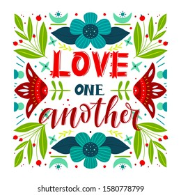Vector religions lettering - Love one another. Modern lettering illustration. T shirt hand lettered calligraphic design. Perfect illustration for t-shirts, banners, flyers