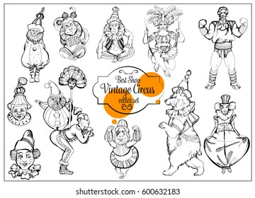Vector retro circus  hand-drawn icon set in a vintage sketch style. Acrobat, clown, carnival show actors, monkeys, bear, strong man.