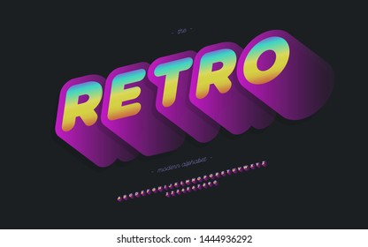Vector retro font 3d bold style modern typography for party poster, decoration, logotype, t shirt, book, card, banner, printing on fabric, industrial. Cool vintage typeface. Trendy alphabet. 10 eps