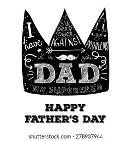 """Vector retro hand lettering with phrase """"I have superpower against all my enemies - it is you DAD"""" for Father's day. Best for posters, cards and other prints."""