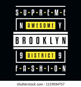 Vector retro illustration on the theme of Brooklyn. Supreme fashion. Awesome district. Stylized vintage yellow typography, banner, flyer, postcard, t-shirt graphics, poster, print.