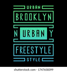 Vector retro illustration on the theme of Brooklyn. Urban. Freestyle. Stylized vintage gradient grunge typography, banner, flyer, postcard, t-shirt graphics, poster, print.