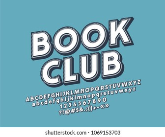 Vector retro logo Book Club. Vintage Font set. Cute design style Alphabet Letters, Numbers and Symbols