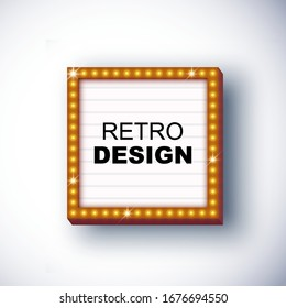Vector retro signboard, lightbox illustration with customizable design on clean background. Light banner, vintage bright billboard for advertising, your project. Show, night events, cinema, casino
