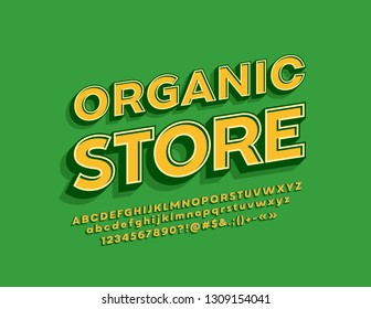 Vector retro style logotype Organic Store with stylish 3D Font. Yellow isometric Alphabet Letters, Numbers and Symbols.