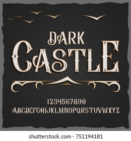 Vector retro typeface. Vector font Dark Castle