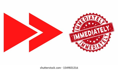 Vector rewind forward icon and corroded round stamp seal with Immediately phrase. Flat rewind forward icon is isolated on a white background. Immediately stamp seal uses red color and rubber texture.