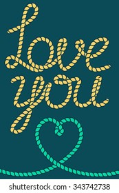 Vector rope Love you and heart shape, marine vintage style illustration. Valentines day greeting card design