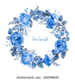 Vector round frame of blue watercolor roses and berries. Illustration wreath of flowers. Can be used as a greeting card for background of Valentine's day, birthday, mother's day and so on. Monochrome.